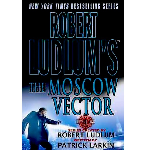 The Moscow Vector Novel By Robert Ludlum